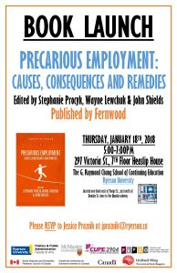Book Launch - Precarious Employment: Causes, Consequences and Remedies @ 7th Floor, Heaslip House, The G. Raymond Chang School of Continuing Education, Ryerson University   Toronto   Ontario   Canada