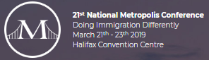 21ST METROPOLIS CANADA CONFERENCE @ HALIFAX CONVENTION CENTRE | Halifax | Nova Scotia | Canada